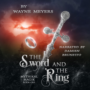 THE SWORD AND THE RING Now Available on Audible!